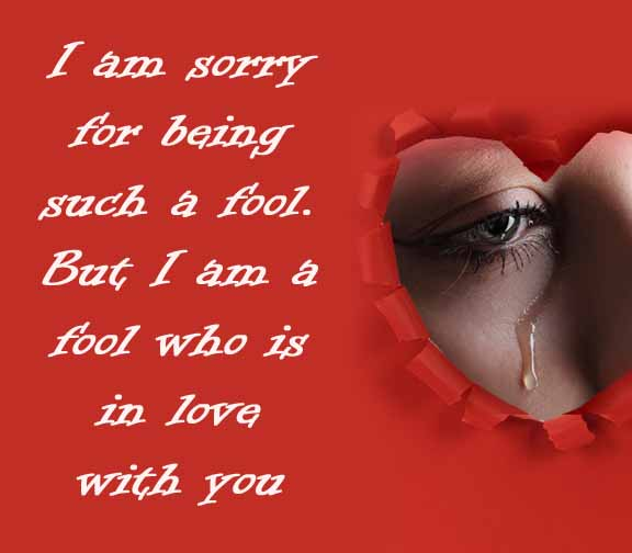 I am sorry for love