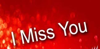 I miss you sweetheart