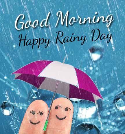 Good Morning Happy Rainy Day